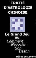 Le Grand Jeu, traité d'astrologie chinoise